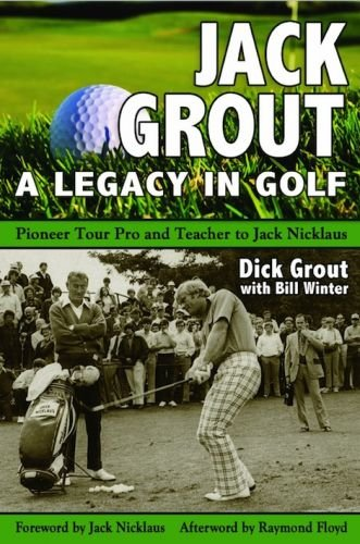Jack-Grout--A-Legacy-in-Golf.jpg