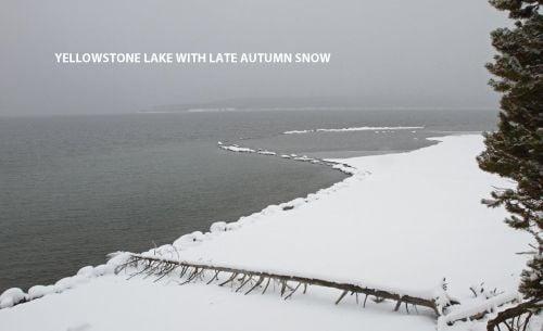 ARLNEYellowstone-Lake-in-late-fall-snow.jpg