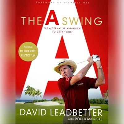 David Leadbetter's The A Swing