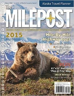 Milepost Alaska RV trip guide