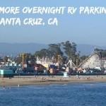 "Santa Cruz RV Parking Ban Result of Locals' ""Rage and Fear"" of RVs"