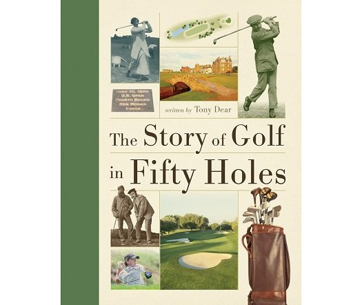 Book Cover - The Story of Golf in Fifty Holes